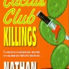The Cactus Club Killings